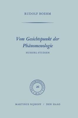Vom Gesichtspunkt der Phanomenologie: Husserl-Studien - Modern Perspectives in Energy (Paperback)