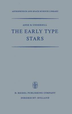 The Early Type Stars - Astrophysics and Space Science Library 6 (Paperback)