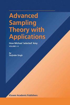 Advanced Sampling Theory with Applications: How Michael' selected' Amy Volume I (Paperback)