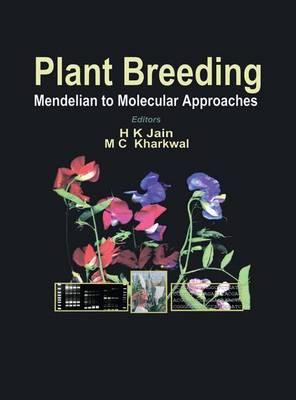 Plant Breeding: Mendelian to Molecular Approaches (Paperback)