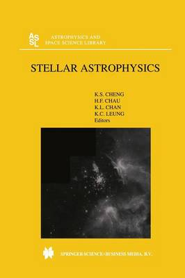 Stellar Astrophysics - Astrophysics and Space Science Library 254 (Paperback)