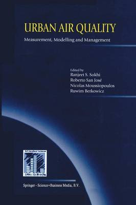 Urban Air Quality: Measurement, Modelling and Management: Proceedings of the Second International Conference on Urban Air Quality: Measurement, Modelling and Management Held at the Computer Science School of the Technical University of Madrid 3-5 March 1999 (Paperback)