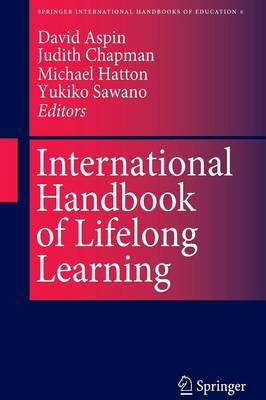 International Handbook of Lifelong Learning - Springer International Handbooks of Education 6 (Paperback)