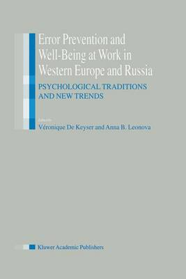 Error Prevention and Well-Being at Work in Western Europe and Russia: Psychological Traditions and New Trends (Paperback)