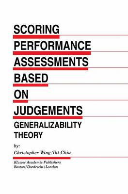 Scoring Performance Assessments Based on Judgements: Generalizability Theory - Evaluation in Education and Human Services 50 (Paperback)