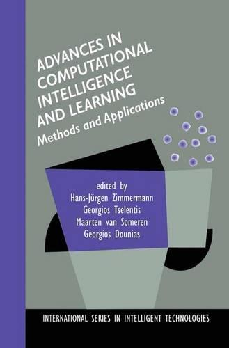 Advances in Computational Intelligence and Learning: Methods and Applications - International Series in Intelligent Technologies 18 (Paperback)