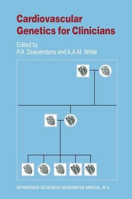 Cardiovascular Genetics for Clinicians - Developments in Cardiovascular Medicine 239 (Paperback)