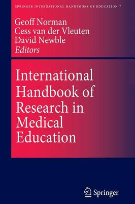 International Handbook of Research in Medical Education - Springer International Handbooks of Education 7 (Paperback)