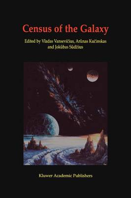 Census of the Galaxy: Challenges for Photometry and Spectrometry with GAIA: Proceedings of the Workshop held in Vilnius, Lithuania 2-6 July 2001 (Paperback)