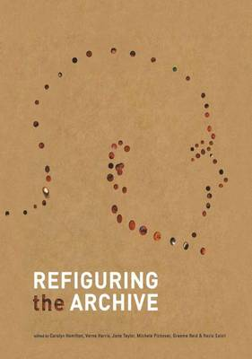Refiguring the Archive (Paperback)