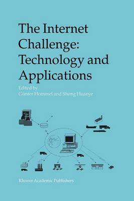 The Internet Challenge: Technology and Applications: Proceedings of the 5th International Workshop held at the TU Berlin, Germany, October 8th-9th, 2002 (Paperback)