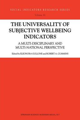 The Universality of Subjective Wellbeing Indicators: A Multi-disciplinary and Multi-national Perspective - Social Indicators Research Series 16 (Paperback)