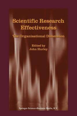 Scientific Research Effectiveness: The Organisational Dimension (Paperback)