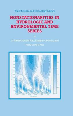 Nonstationarities in Hydrologic and Environmental Time Series - Water Science and Technology Library 45 (Paperback)