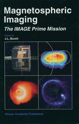 Magnetospheric Imaging - The Image Prime Mission (Paperback)