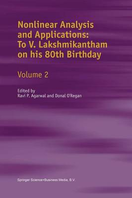 Nonlinear Analysis and Applications: To V. Lakshmikantham on his 80th Birthday: Volume 2 (Paperback)