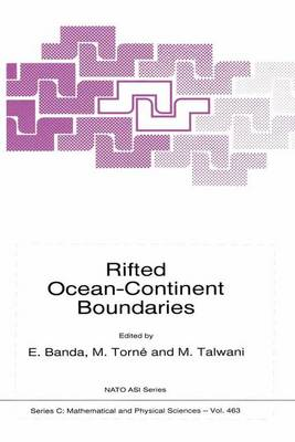 Rifted Ocean-Continent Boundaries - NATO Science Series C 463 (Paperback)
