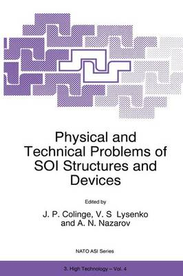 Physical and Technical Problems of SOI Structures and Devices - Nato Science Partnership Subseries: 3 4 (Paperback)
