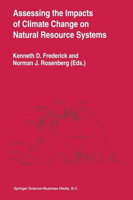 Assessing the Impacts of Climate Change on Natural Resource Systems (Paperback)