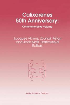 Calixarenes 50th Anniversary: Commemorative Issue (Paperback)