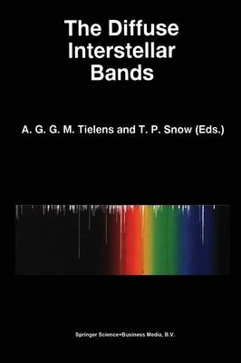 The Diffuse Interstellar Bands - Astrophysics and Space Science Library 202 (Paperback)
