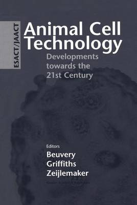 Animal Cell Technology: Developments towards the 21st Century (Paperback)