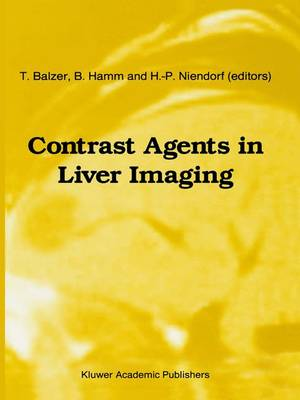 Contrast Agents in Liver Imaging - Series in Radiology 25 (Paperback)