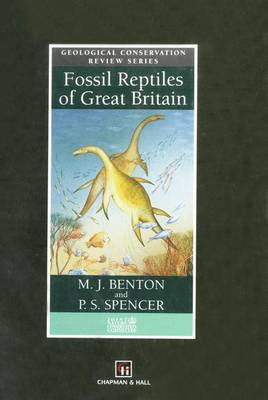 Fossil Reptiles of Great Britain (Paperback)