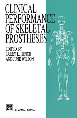 Clinical Performance of Skeletal Prostheses (Paperback)