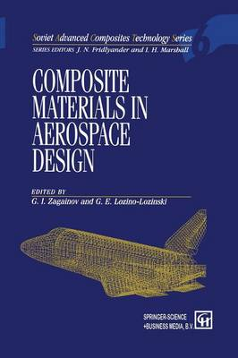 Composite Materials in Aerospace Design - Soviet Advanced Composites Technology Series 6 (Paperback)