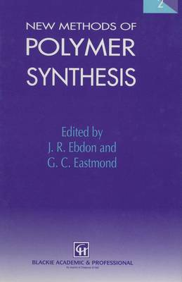 New Methods of Polymer Synthesis: Volume 2 (Paperback)