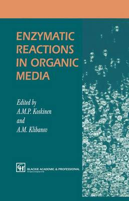 Enzymatic Reactions in Organic Media (Paperback)