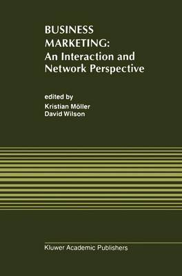Business Marketing: An Interaction and Network Perspective (Paperback)