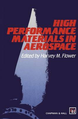 High Performance Materials in Aerospace (Paperback)