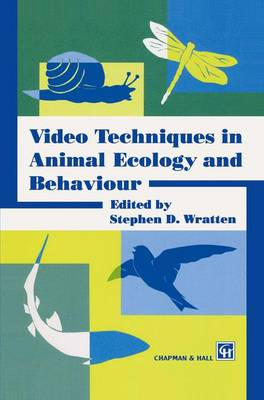 Video Techniques in Animal Ecology and Behaviour (Paperback)