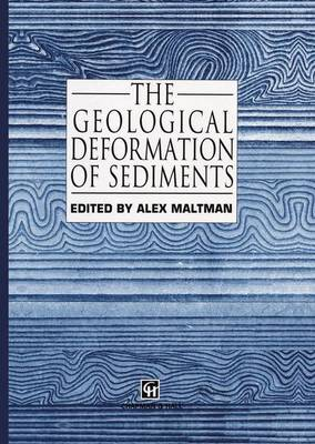 The Geological Deformation of Sediments (Paperback)