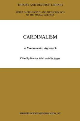 Cardinalism: A Fundamental Approach - Theory and Decision Library A: 19 (Paperback)