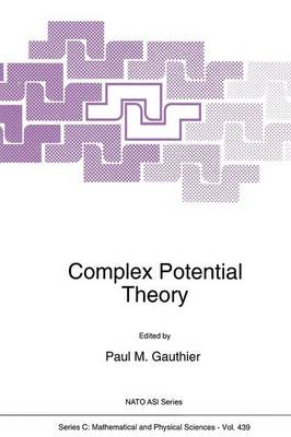 Complex Potential Theory - NATO Science Series C 439 (Paperback)