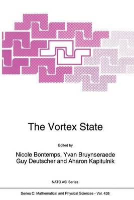 The Vortex State - NATO Science Series C 438 (Paperback)