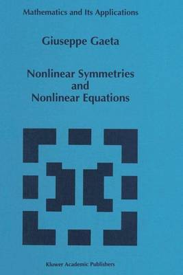 Nonlinear Symmetries and Nonlinear Equations - Mathematics and Its Applications 299 (Paperback)