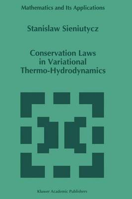 Conservation Laws in Variational Thermo-Hydrodynamics - Mathematics and Its Applications 279 (Paperback)