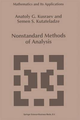Nonstandard Methods of Analysis - Mathematics and Its Applications 291 (Paperback)