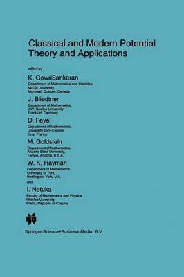 Classical and Modern Potential Theory and Applications - NATO Science Series C 430 (Paperback)