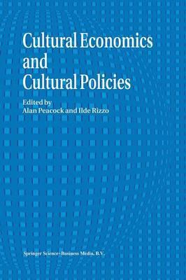 Cultural Economics And Cultural Policies (Paperback)
