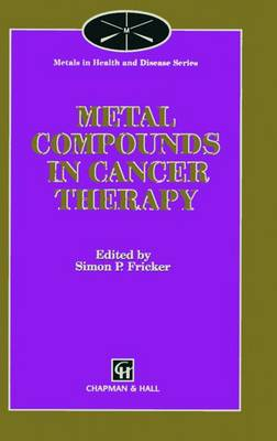 Metal Compounds in Cancer Therapy (Paperback)