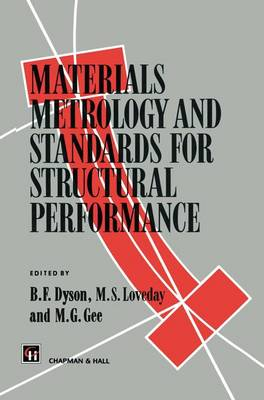 Materials Metrology and Standards for Structural Performance (Paperback)