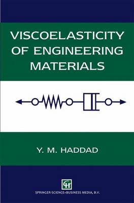 Viscoelasticity of Engineering Materials (Paperback)