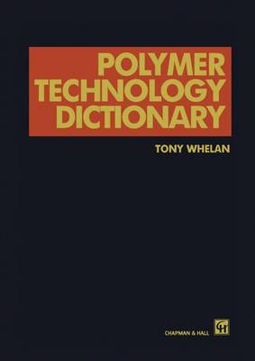 Polymer Technology Dictionary (Paperback)