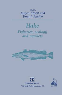 Hake: Biology, fisheries and markets - Fish & Fisheries Series 15 (Paperback)