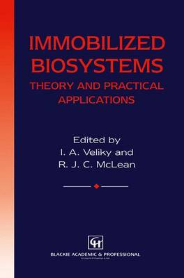 Immobilized Biosystems: Theory and Practical Applications (Paperback)